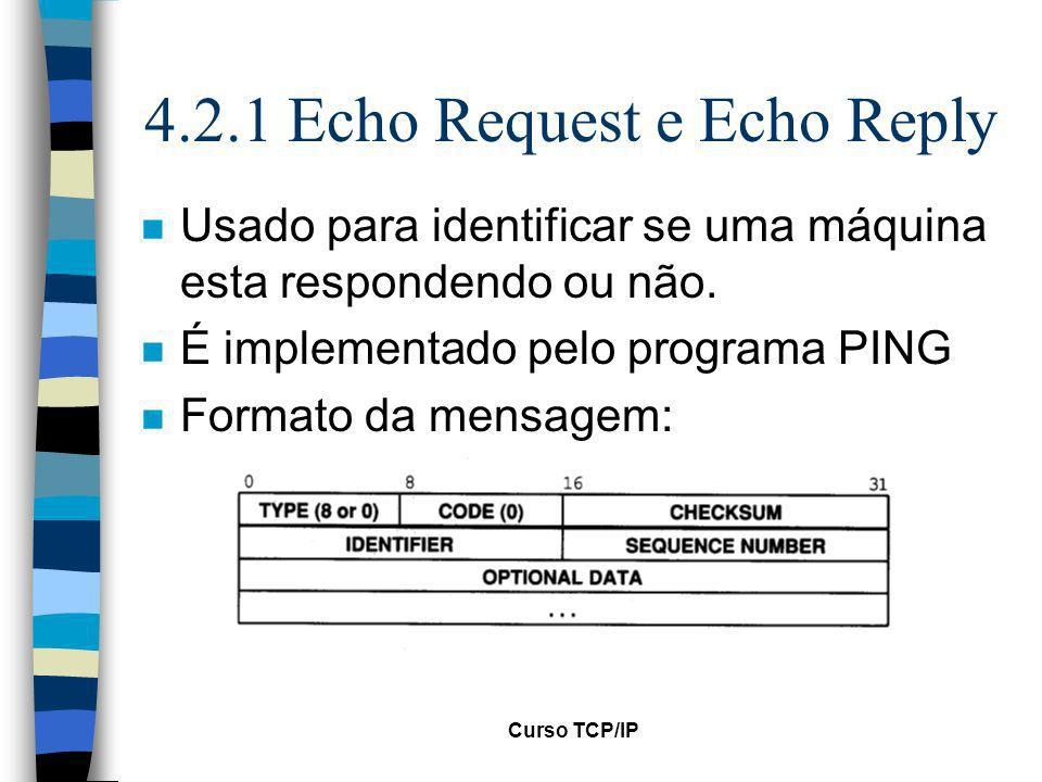 4.2.1 Echo Request e Echo Reply