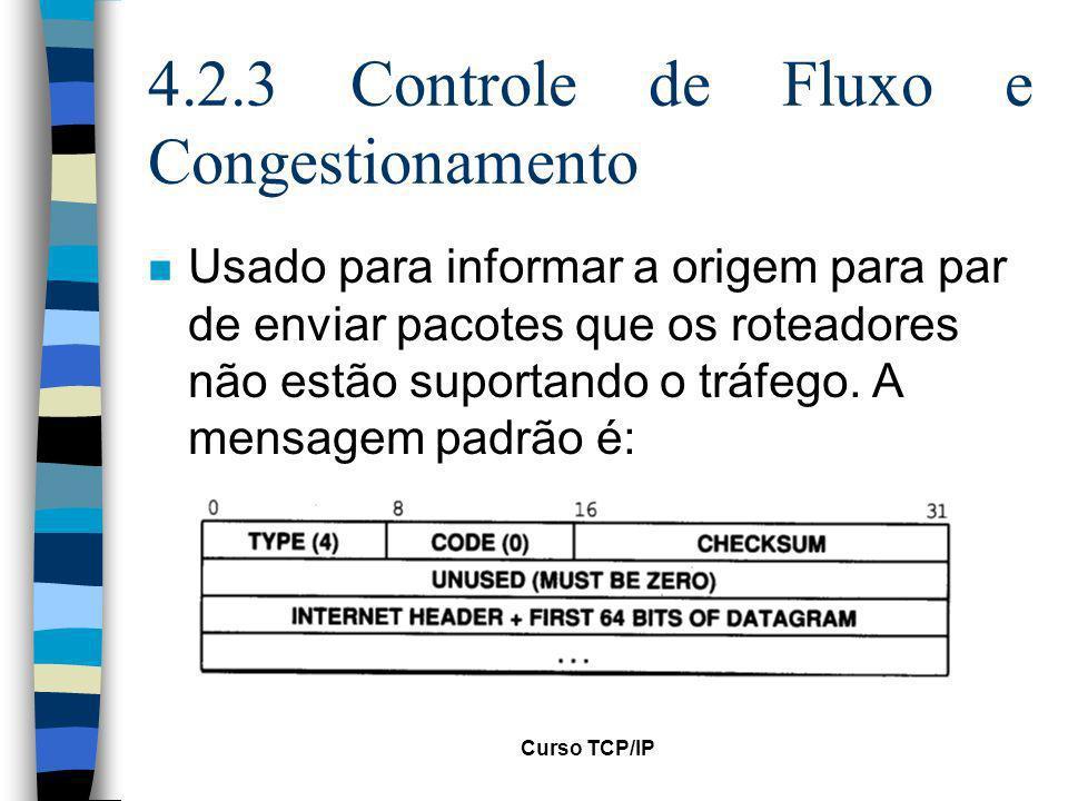 4.2.3 Controle de Fluxo e Congestionamento