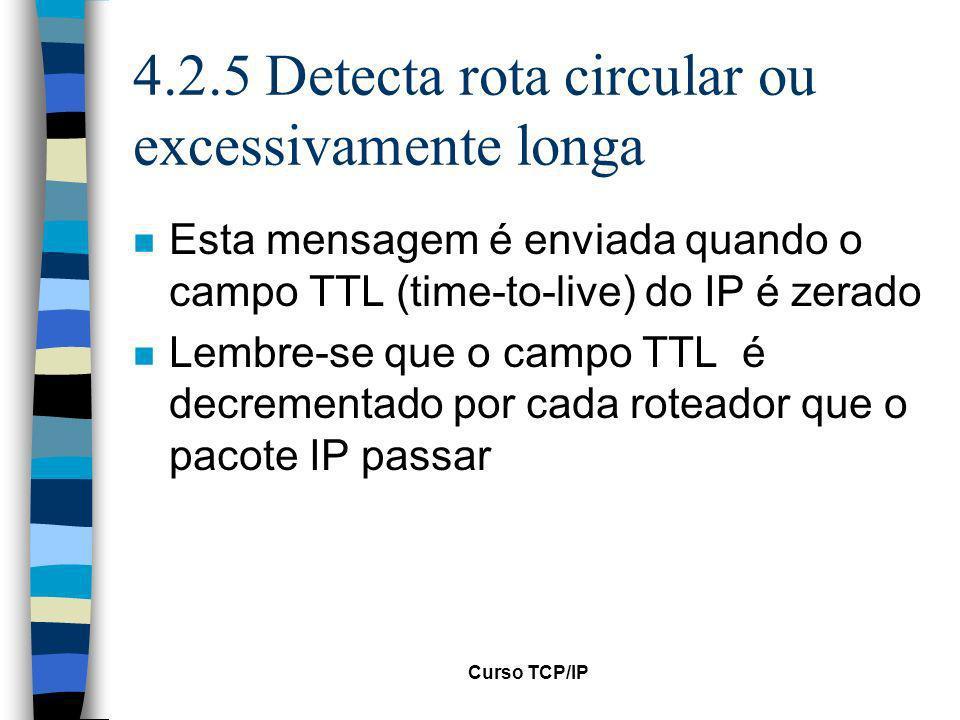 4.2.5 Detecta rota circular ou excessivamente longa