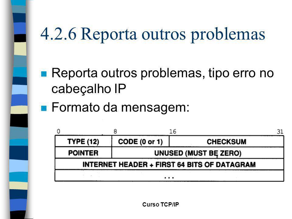 4.2.6 Reporta outros problemas