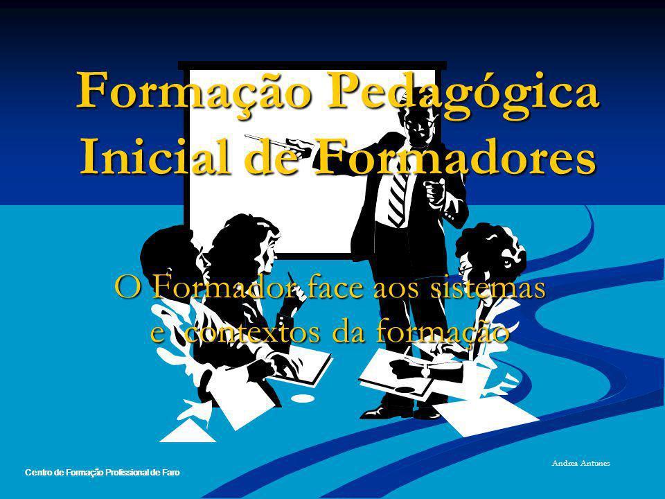 Formação Pedagógica Inicial de Formadores