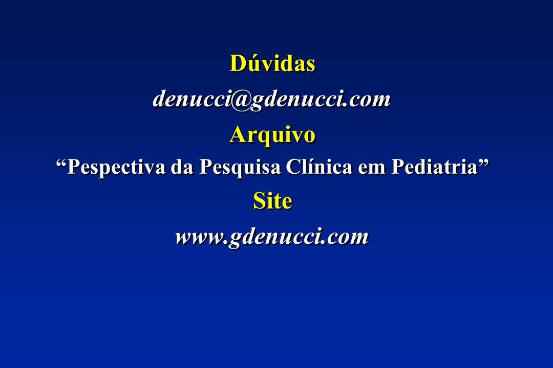 Pespectiva da Pesquisa Clínica em Pediatria