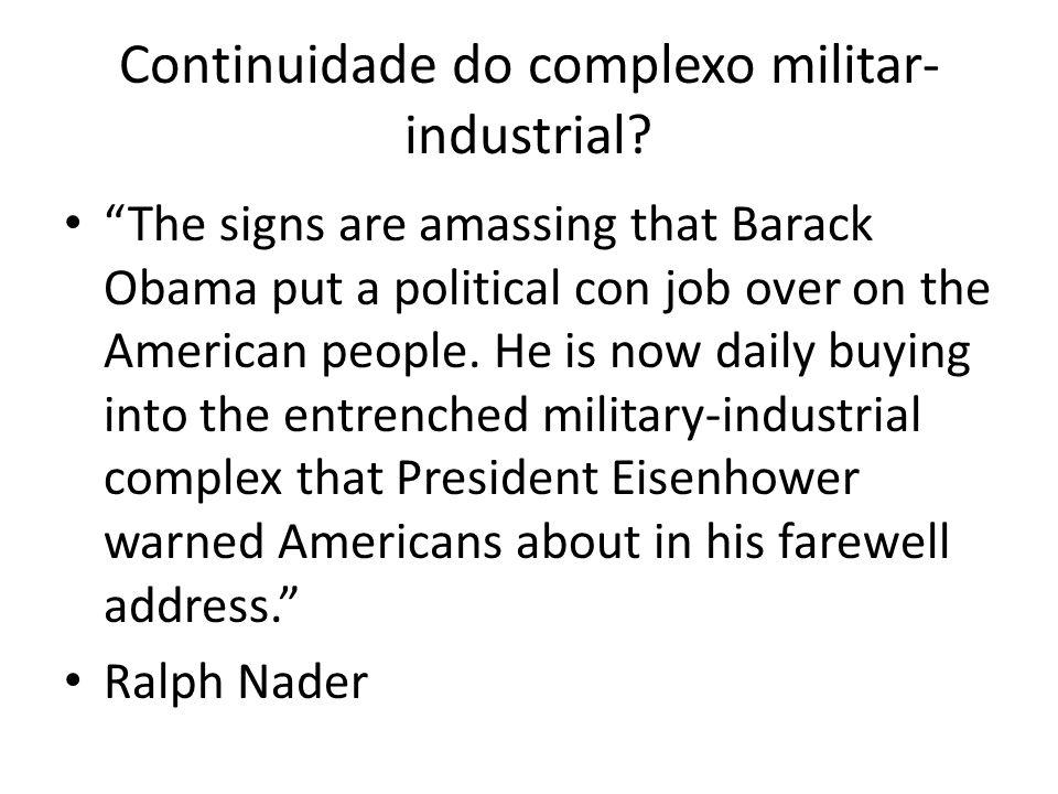 Continuidade do complexo militar-industrial
