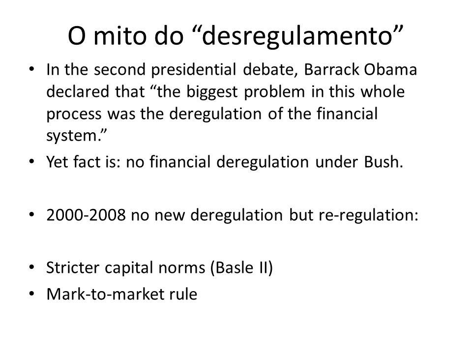 O mito do desregulamento