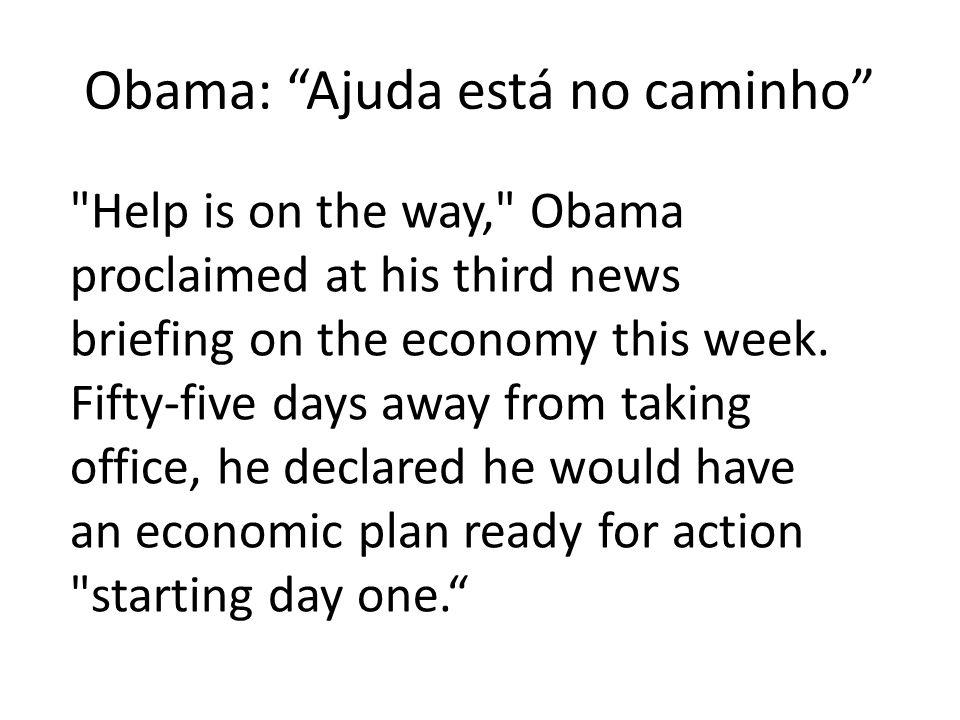Obama: Ajuda está no caminho