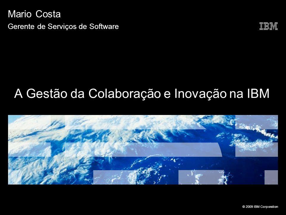A Gestão da Colaboração e Inovação na IBM