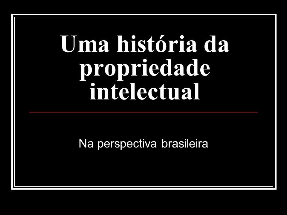 Uma história da propriedade intelectual