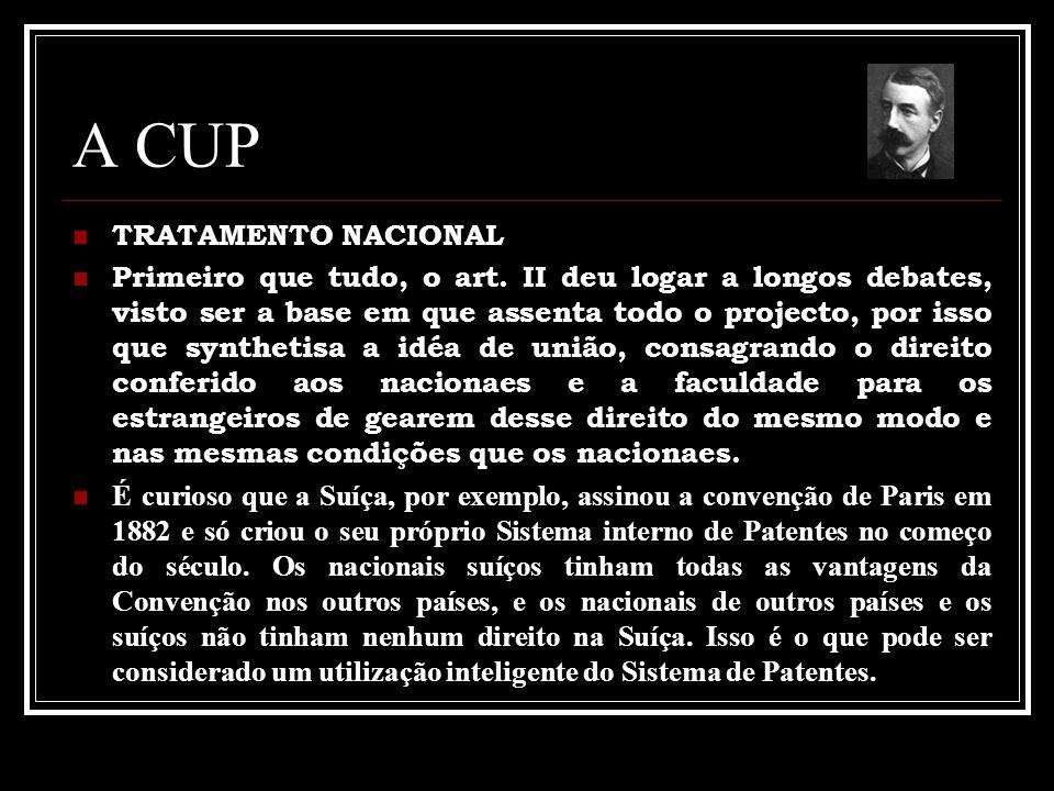 A CUP TRATAMENTO NACIONAL