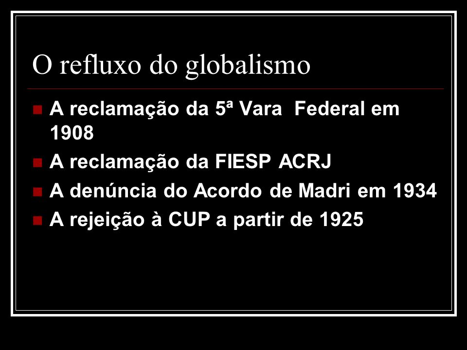 O refluxo do globalismo