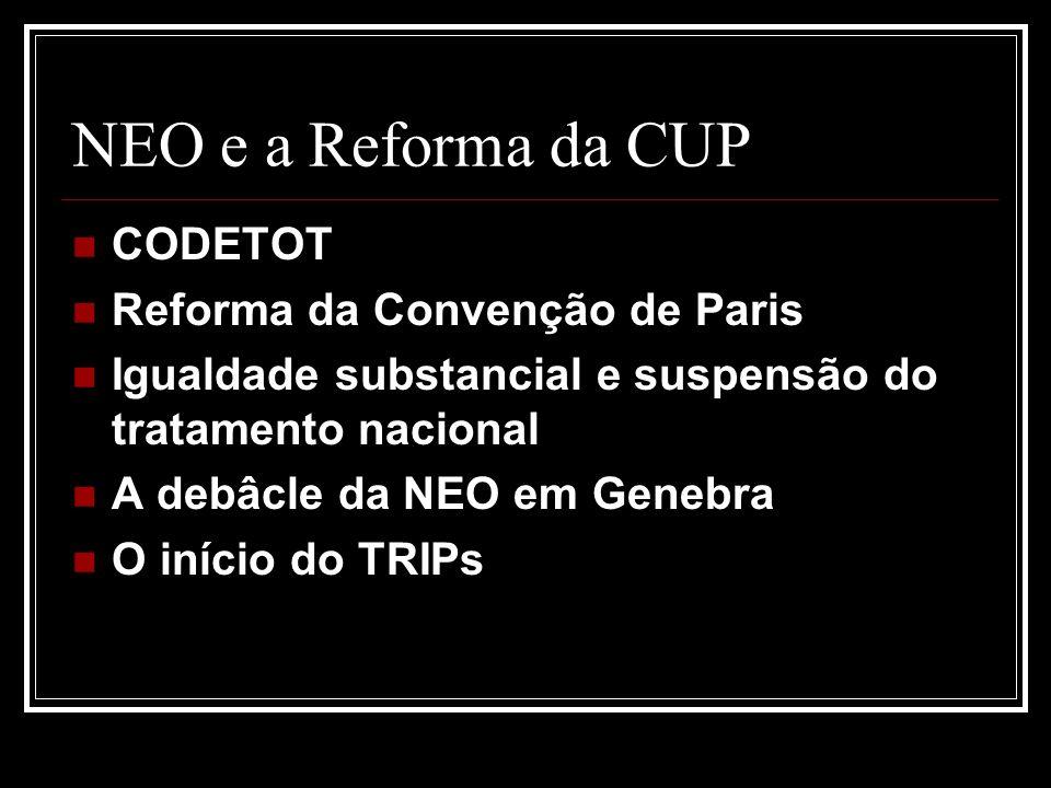 NEO e a Reforma da CUP CODETOT Reforma da Convenção de Paris