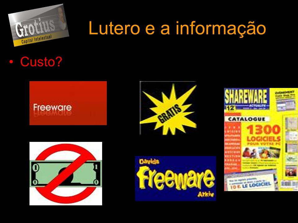 Lutero e a informação Custo