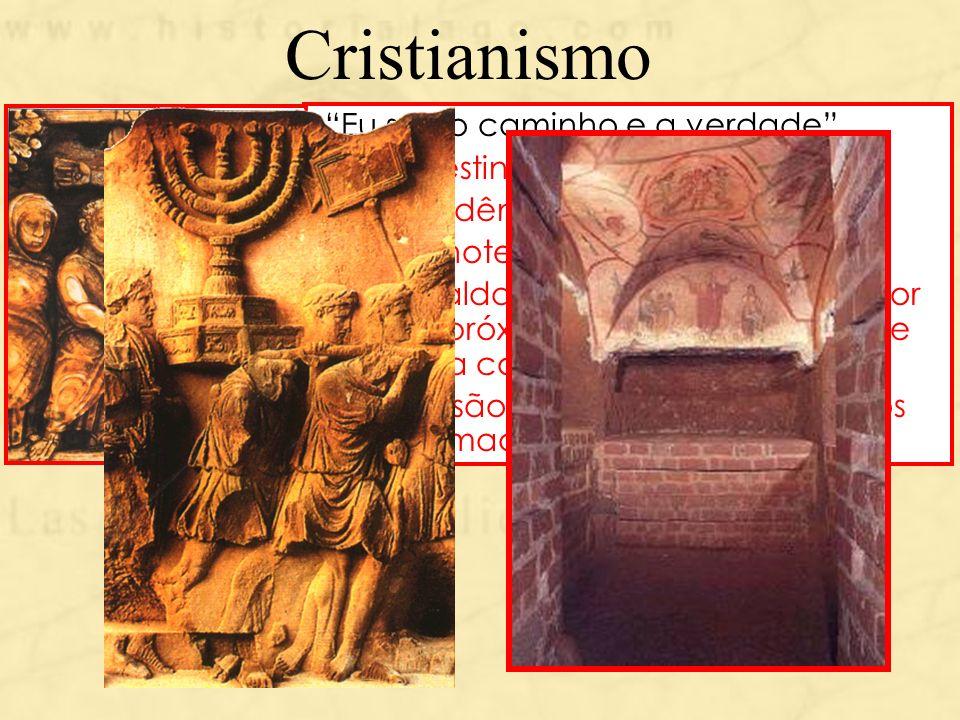 Cristianismo Eu sou o caminho e a verdade