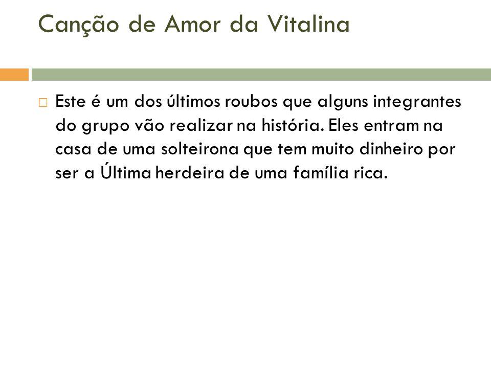 Canção de Amor da Vitalina