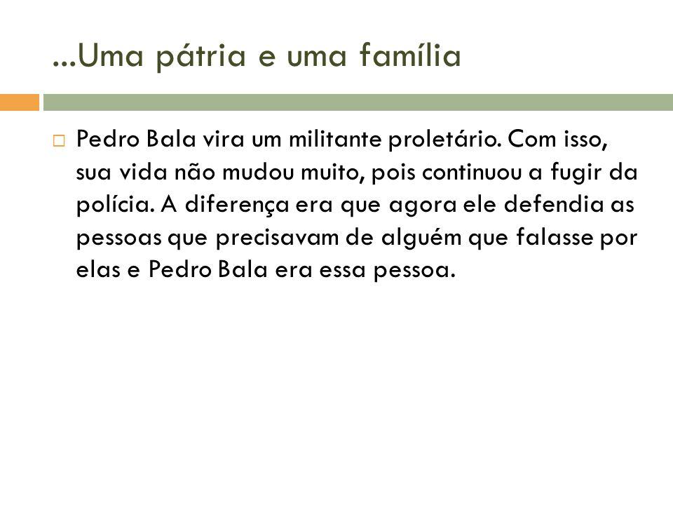 ...Uma pátria e uma família