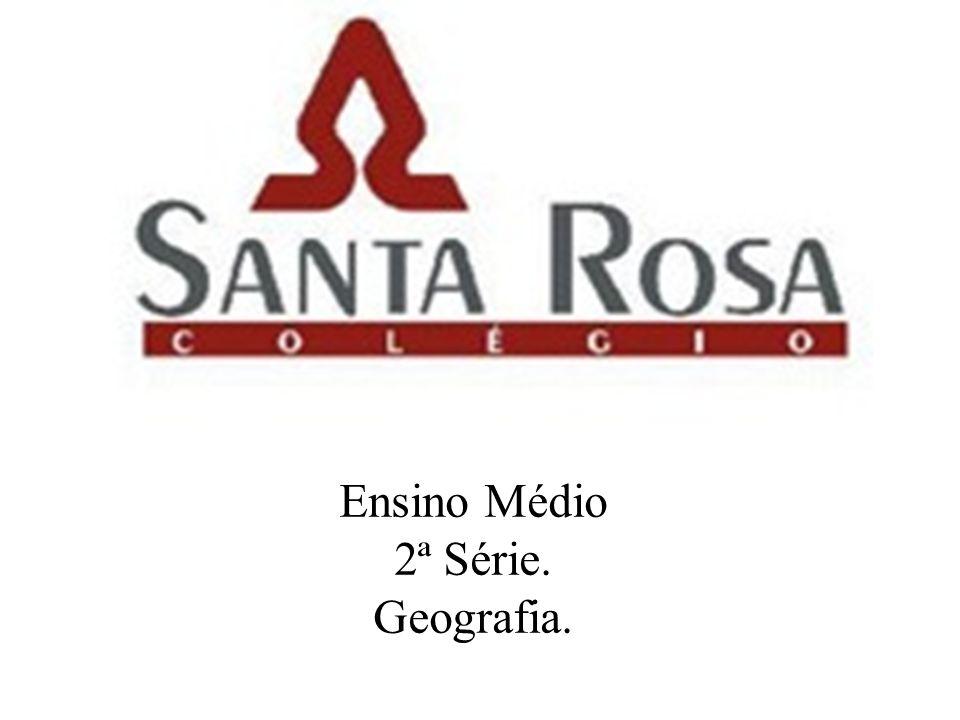 Ensino Médio 2ª Série. Geografia.