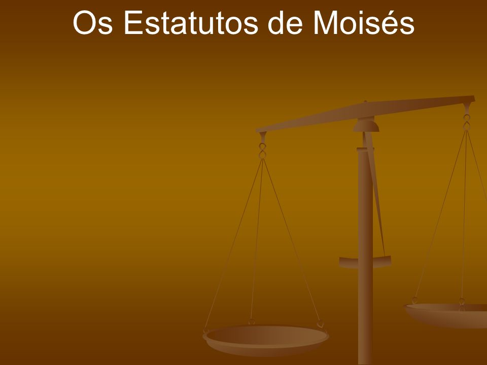 Os Estatutos de Moisés