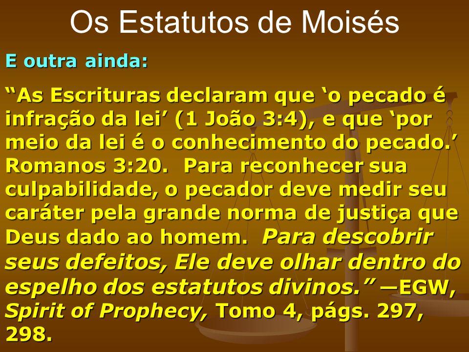 Os Estatutos de Moisés E outra ainda: