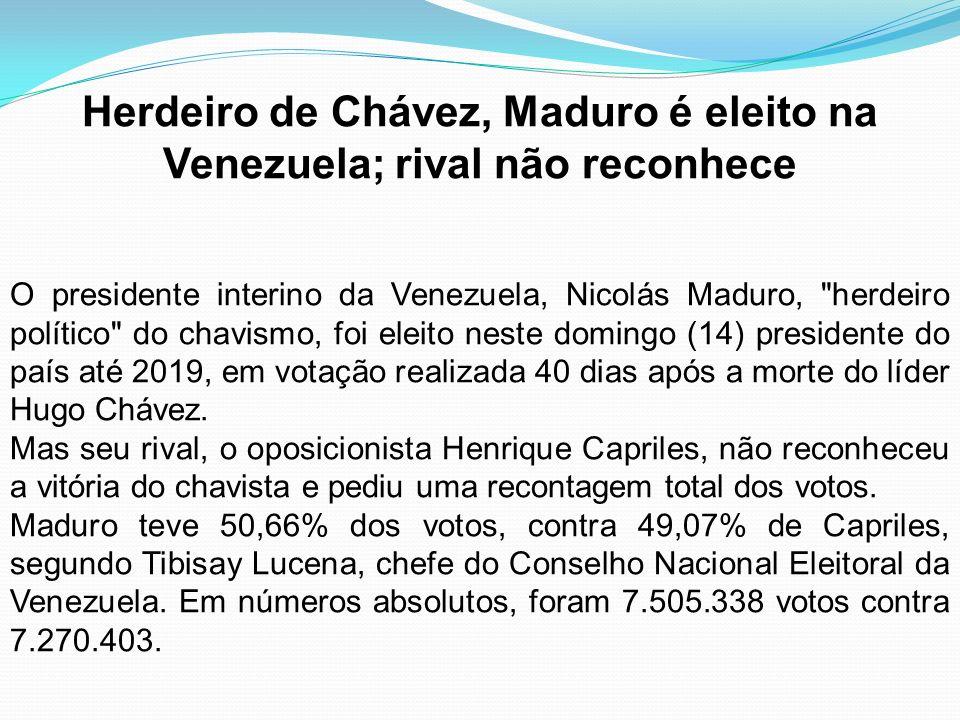Herdeiro de Chávez, Maduro é eleito na Venezuela; rival não reconhece