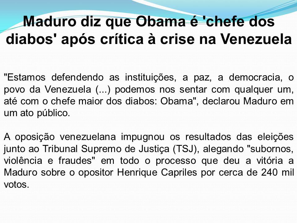Maduro diz que Obama é chefe dos diabos após crítica à crise na Venezuela