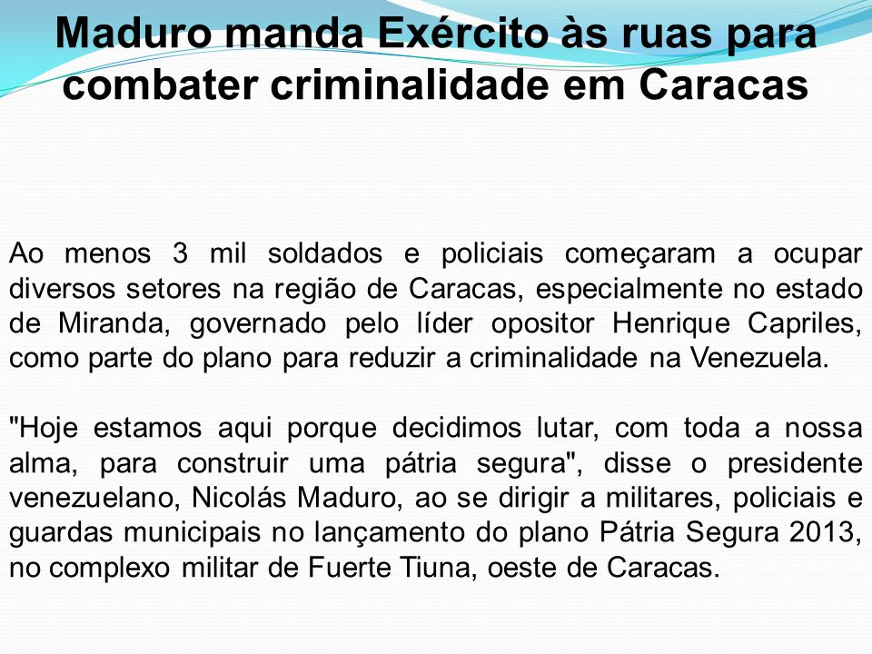 Maduro manda Exército às ruas para combater criminalidade em Caracas