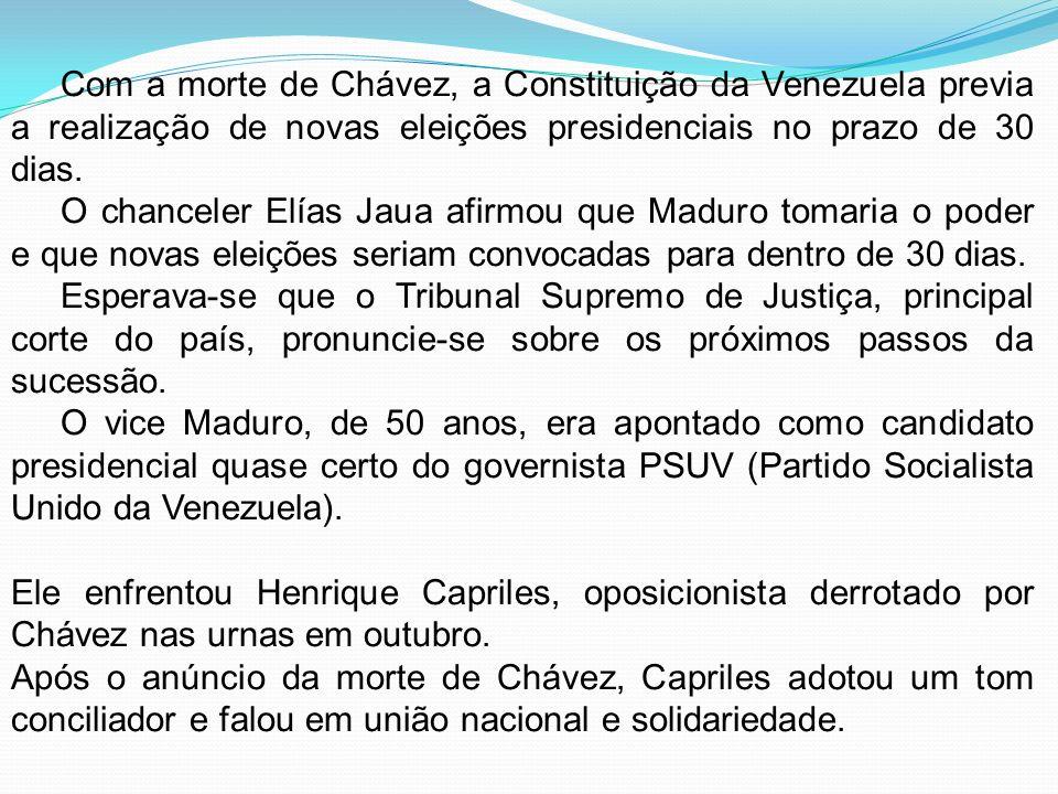 Com a morte de Chávez, a Constituição da Venezuela previa a realização de novas eleições presidenciais no prazo de 30 dias.