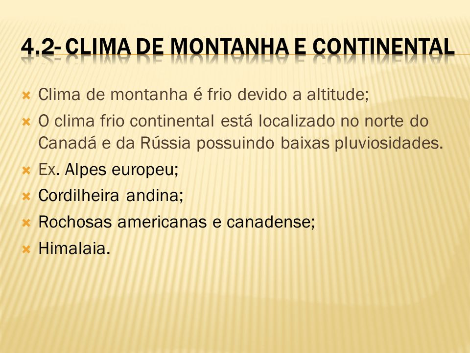 4.2- Clima de Montanha e Continental