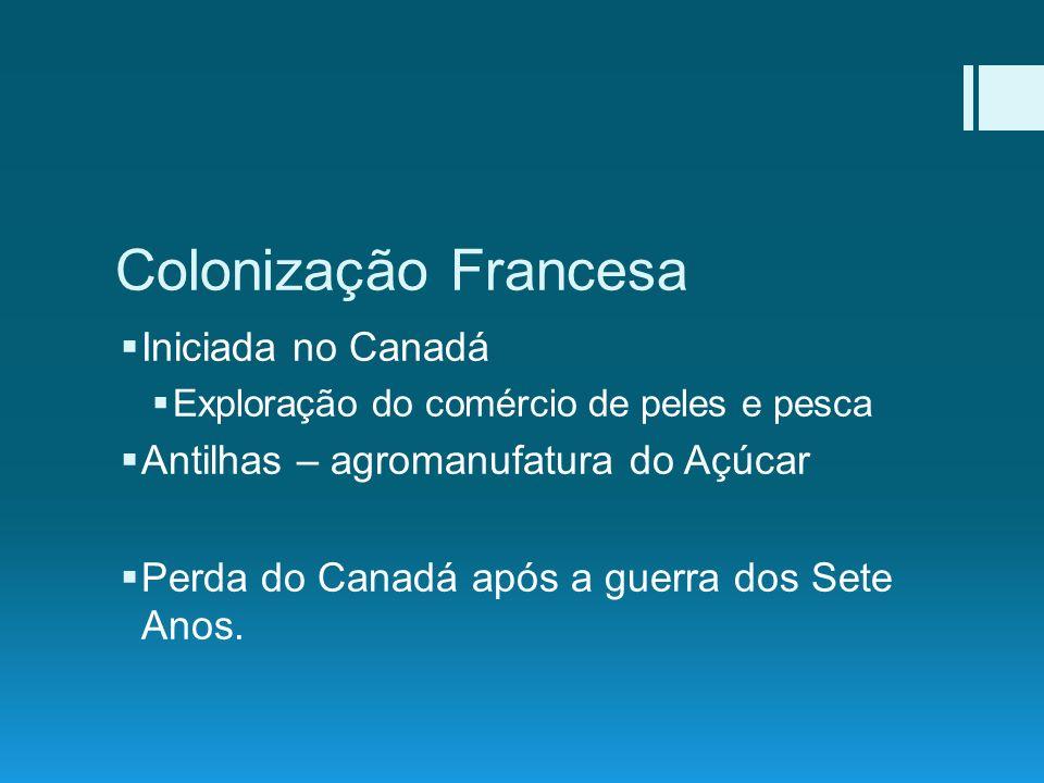 Colonização Francesa Iniciada no Canadá