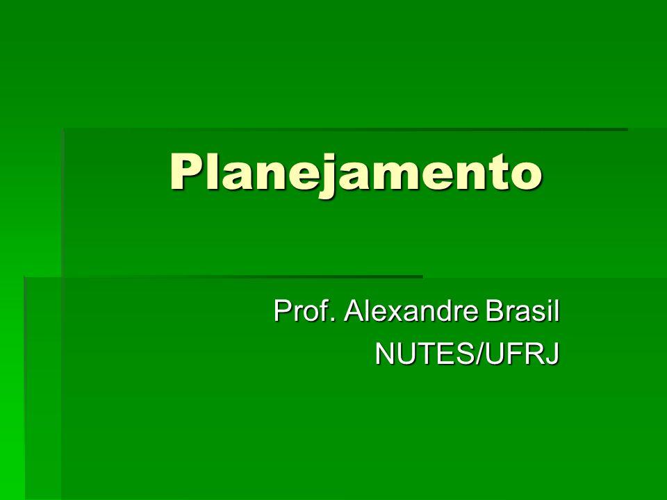 Prof. Alexandre Brasil NUTES/UFRJ