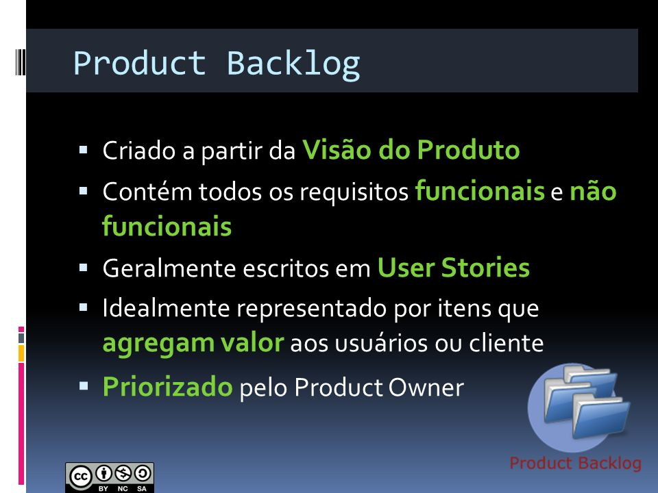 Product Backlog Priorizado pelo Product Owner