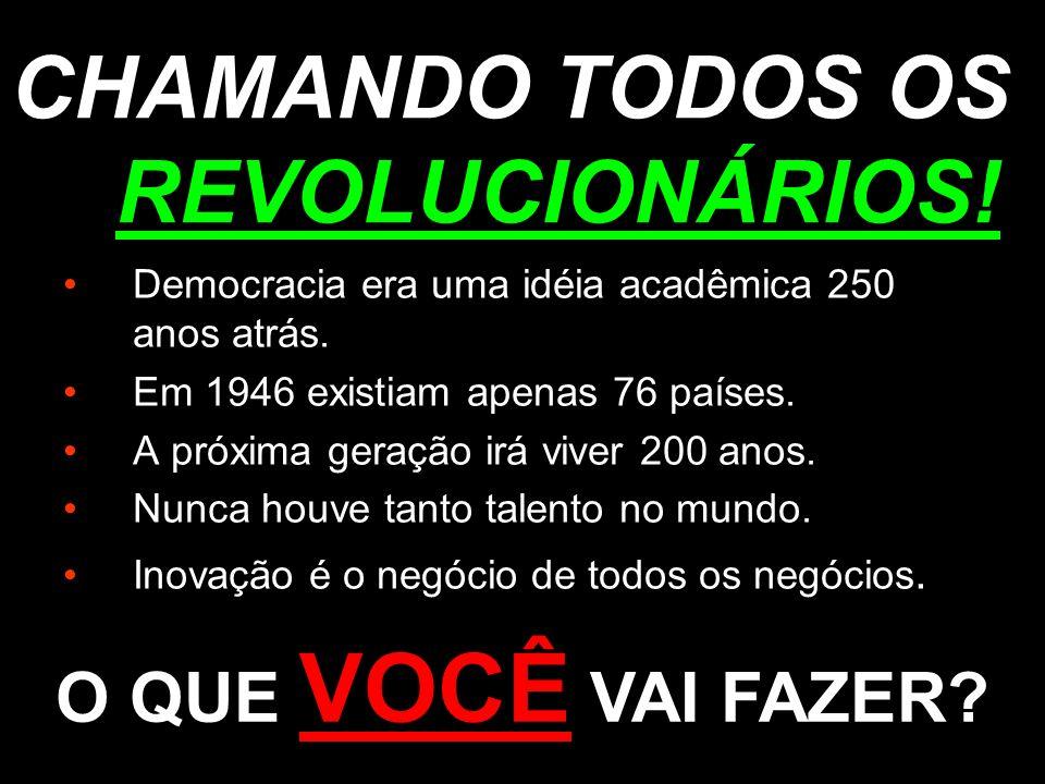 CHAMANDO TODOS OS REVOLUCIONÁRIOS!