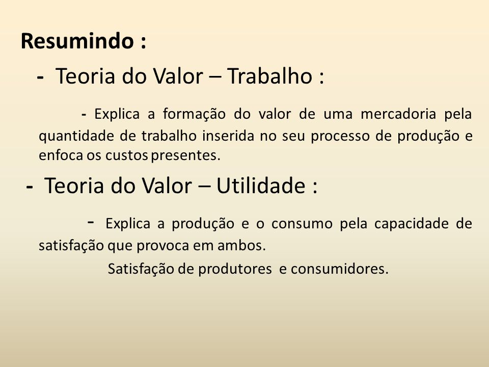 - Teoria do Valor – Trabalho :