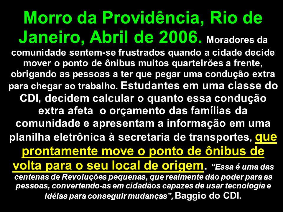 Morro da Providência, Rio de Janeiro, Abril de 2006