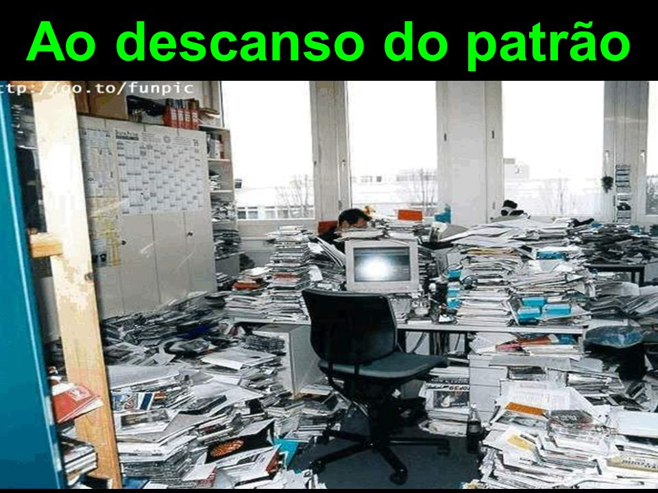 Ao descanso do patrão