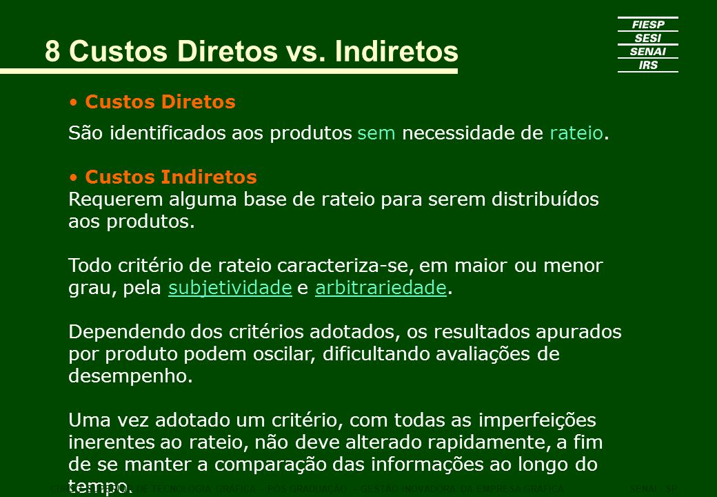 8 Custos Diretos vs. Indiretos