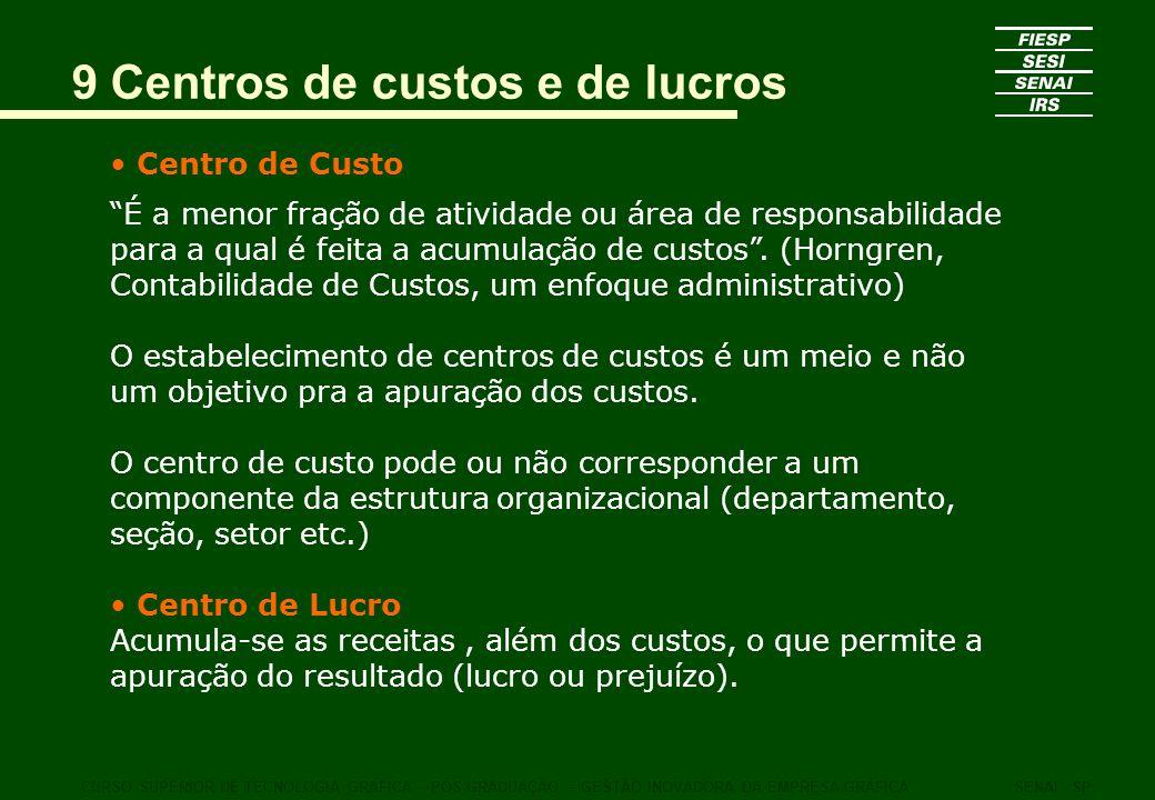 9 Centros de custos e de lucros
