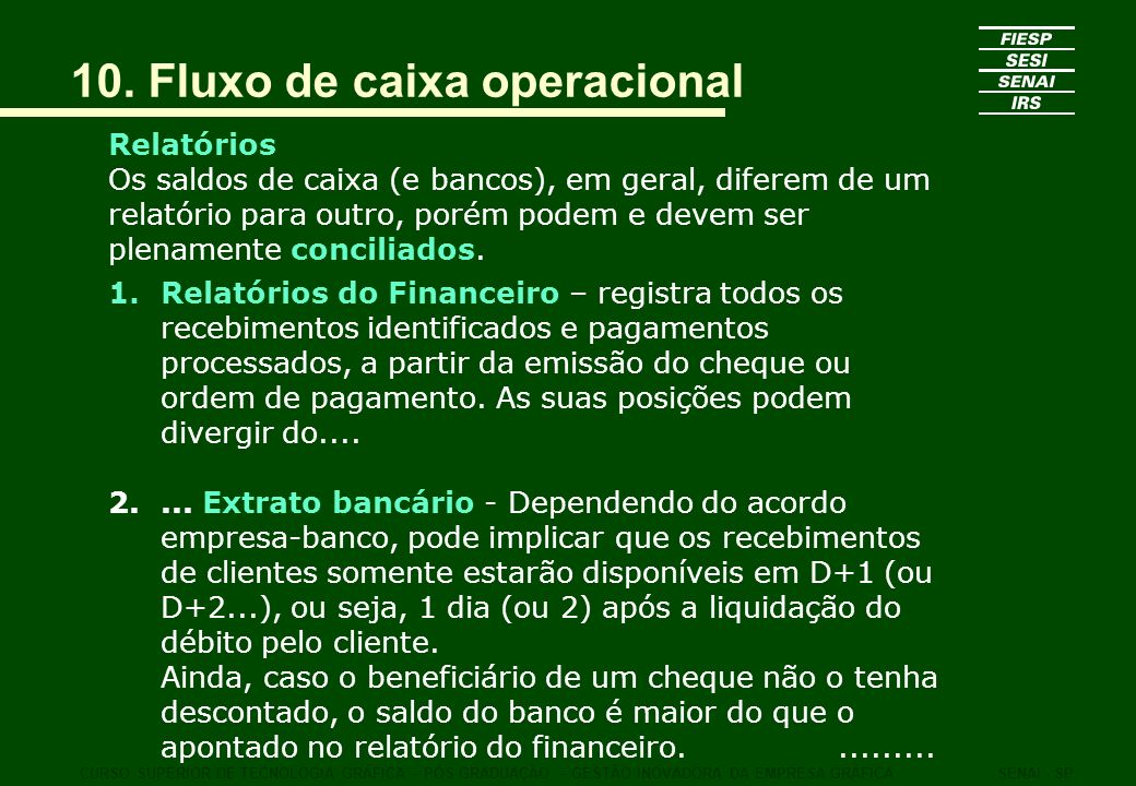 10. Fluxo de caixa operacional