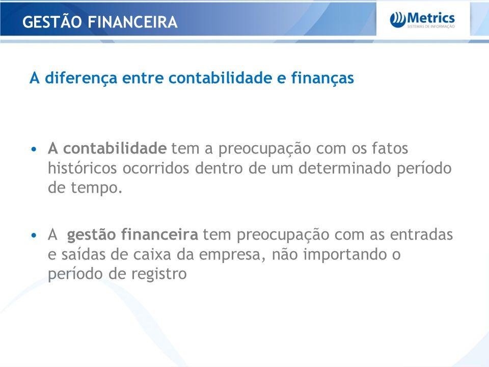 GESTÃO FINANCEIRA A diferença entre contabilidade e finanças.