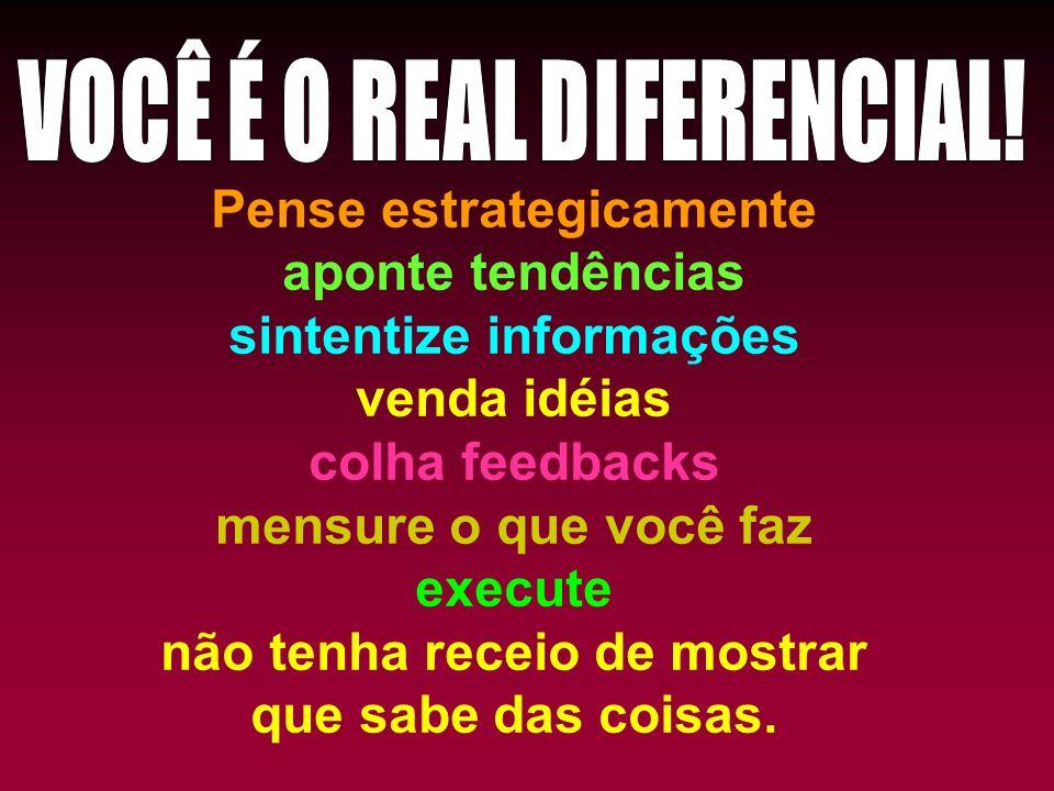 VOCÊ É O REAL DIFERENCIAL!