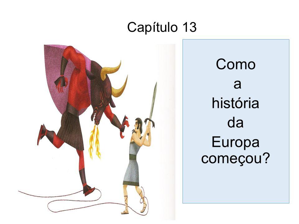 Capítulo 13 Como a história da Europa começou