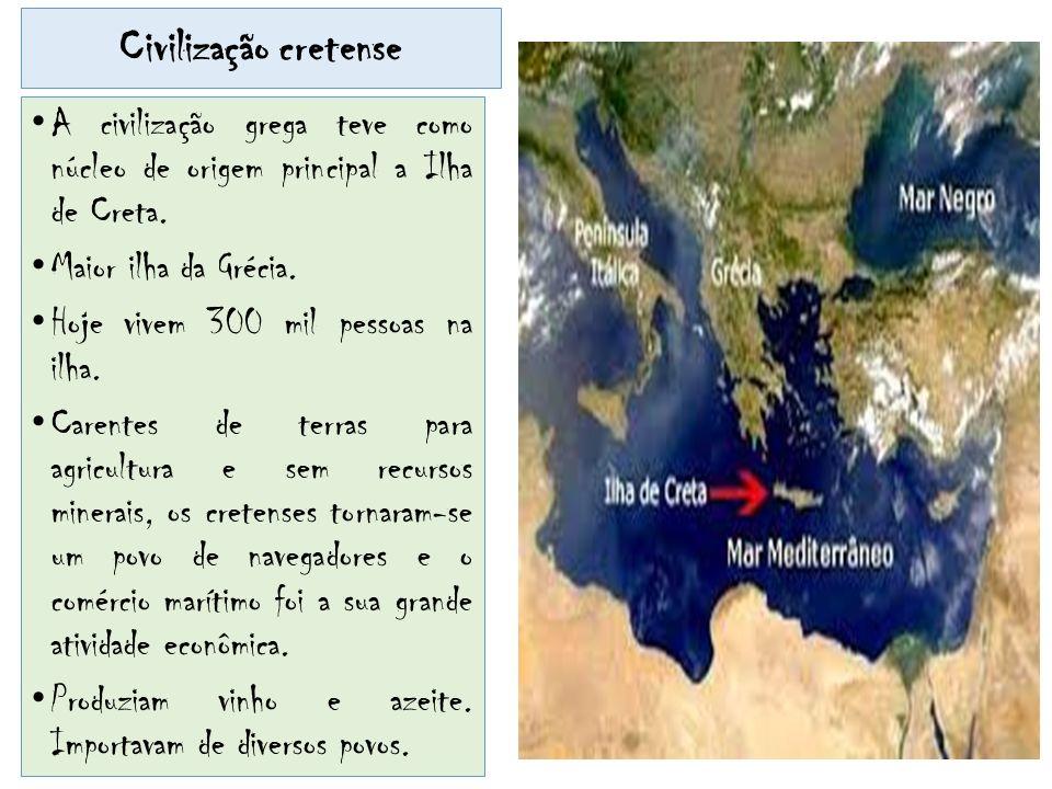 Civilização cretense A civilização grega teve como núcleo de origem principal a Ilha de Creta. Maior ilha da Grécia.