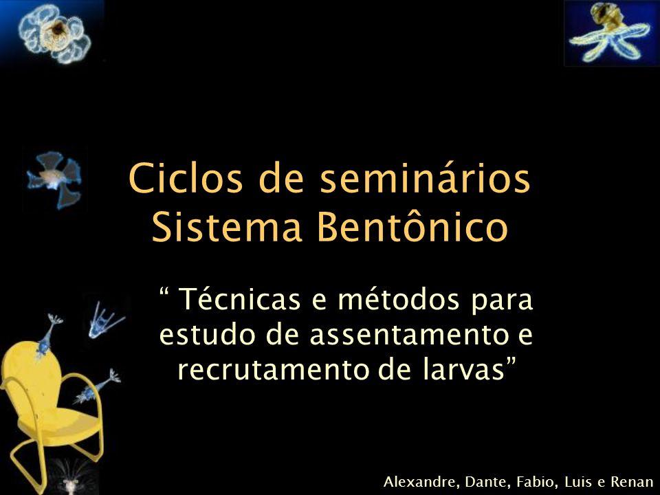 Ciclos de seminários Sistema Bentônico