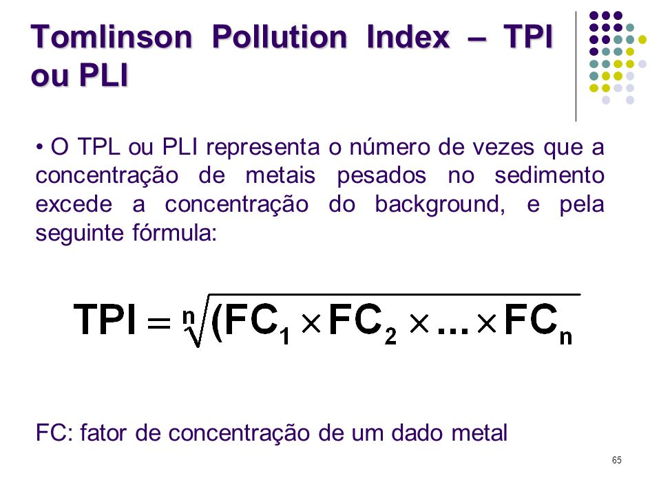 Tomlinson Pollution Index – TPI ou PLI