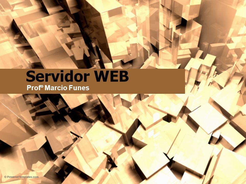 Servidor WEB Profº Marcio Funes