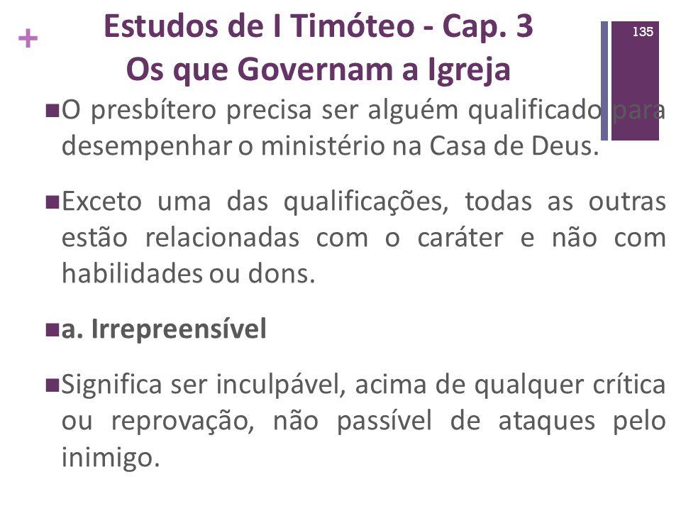 Estudos de I Timóteo - Cap. 3 Os que Governam a Igreja