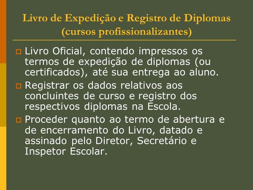 Livro de Expedição e Registro de Diplomas (cursos profissionalizantes)