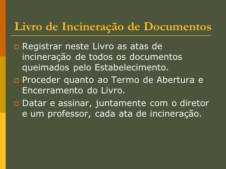 Livro de Incineração de Documentos