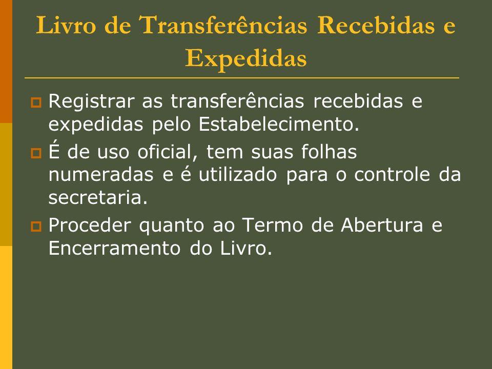 Livro de Transferências Recebidas e Expedidas