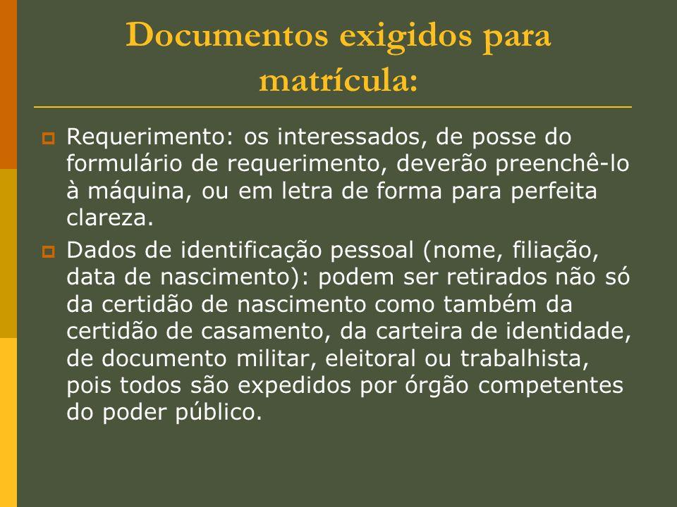 Documentos exigidos para matrícula: