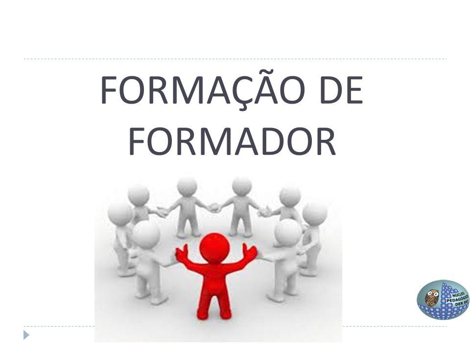 FORMAÇÃO DE FORMADOR