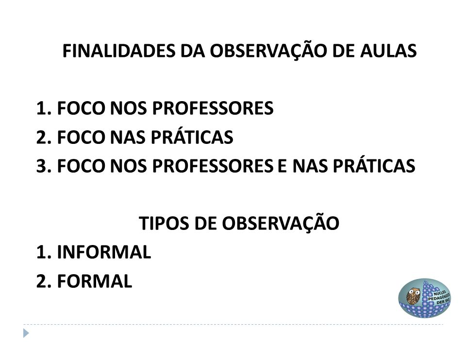 FINALIDADES DA OBSERVAÇÃO DE AULAS